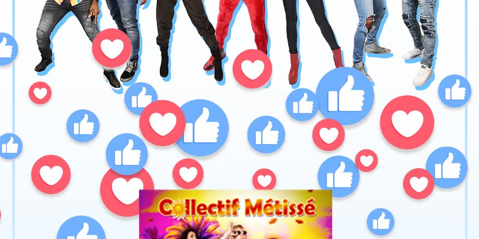 Collectif Métissé Live Streaming