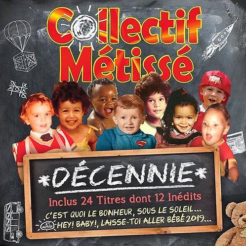 """Collectif Métissé """"Décennie"""""""