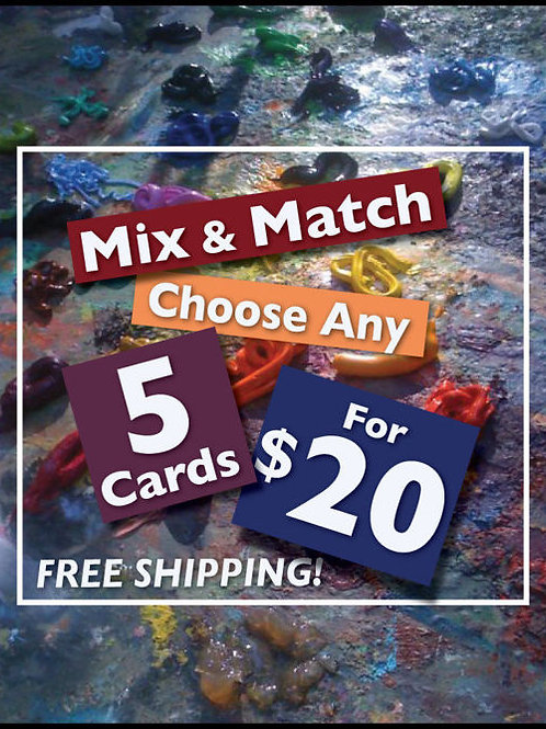 Mix and Match any 5 Cards and SAVE!