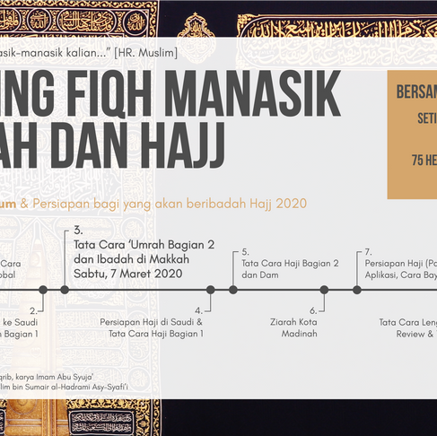 Sharing Fiqh Manasik 'Umrah dan Hajj - Bag 3