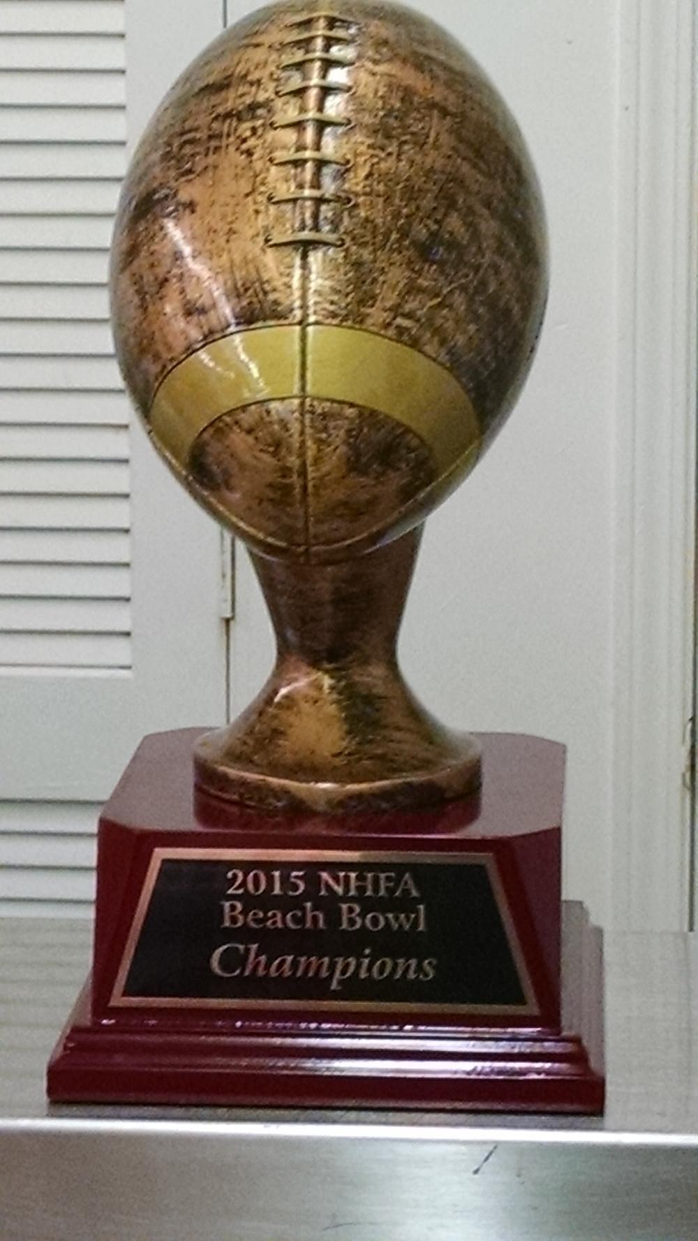 2015 NHFA Beach Bowl Trophy