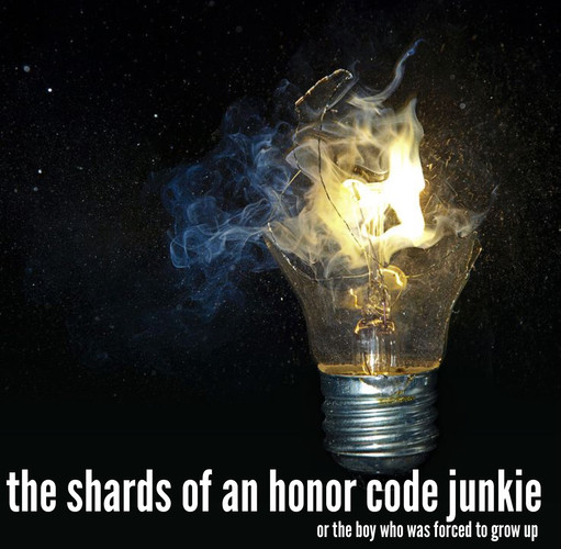 the shards of an honor code junkie - AEA Reading 2015