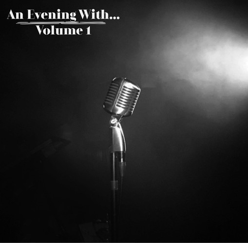 An Evening With... Volume 1