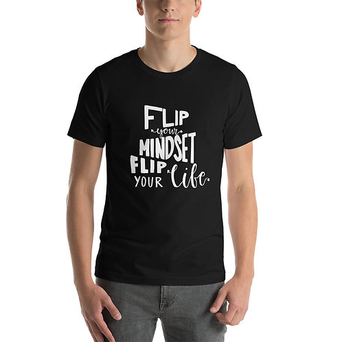 Flip Your Mindset Short-Sleeve Unisex T-Shirt