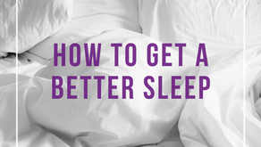 HOW TO GET A BETTER SLEEP