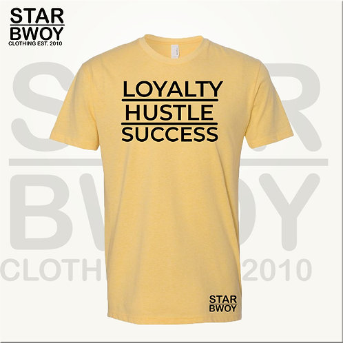 LOYALTY HUSTLE SUCCESS (Y)