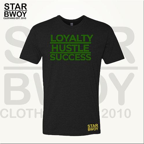 LOYALTY HUSTLE SUCCESS (B)