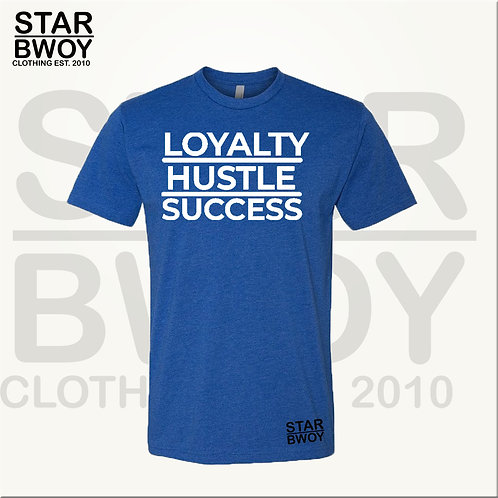 LOYALTY HUSTLE SUCCESS (BW)