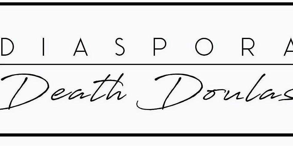Diaspora Death Doula Training (2 Day Training)