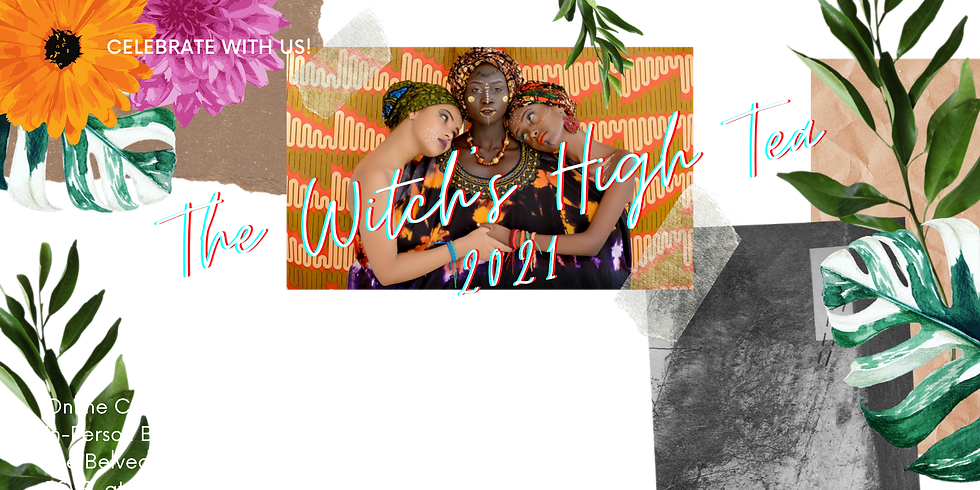 The Witch's High Tea 2021 PRE SALE TICKET