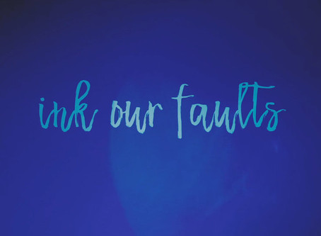 Ink our Faults