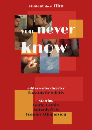 You never know - Best Student Film of the Month (AUGUST 2021)