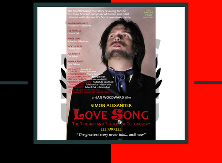 LOVE SONG: The Triumph and Tragedy of Tchaikovsky