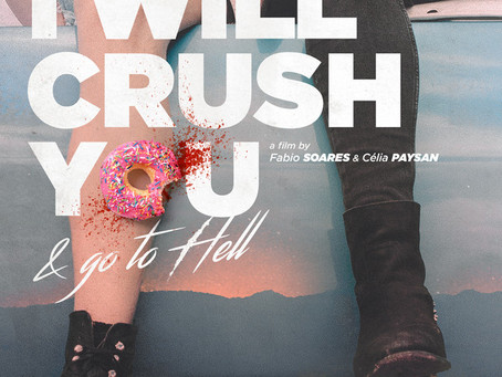 I Will Crush You & Go To Hell