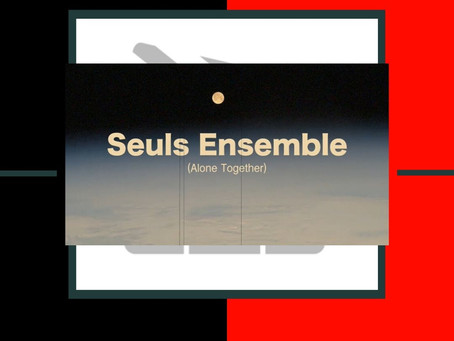 Seuls Ensemble (Alone Together)