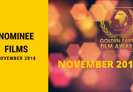 Golden Earth Film Award Nominees of November 2018.