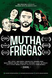 Mutha Friggas.jpg