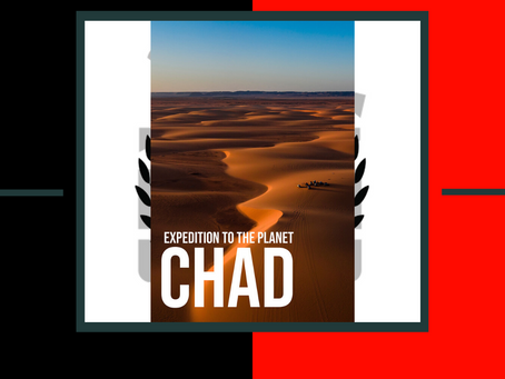 EXPEDITION TO THE PLANET CHAD 4K