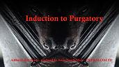 Induction to Purgatory.jpg