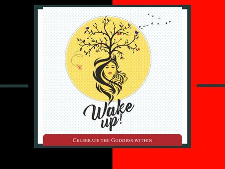 """""""WAKE UP"""""""