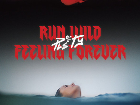 PLS&TY - Run Wild / Feeling Forever (Part I & II)