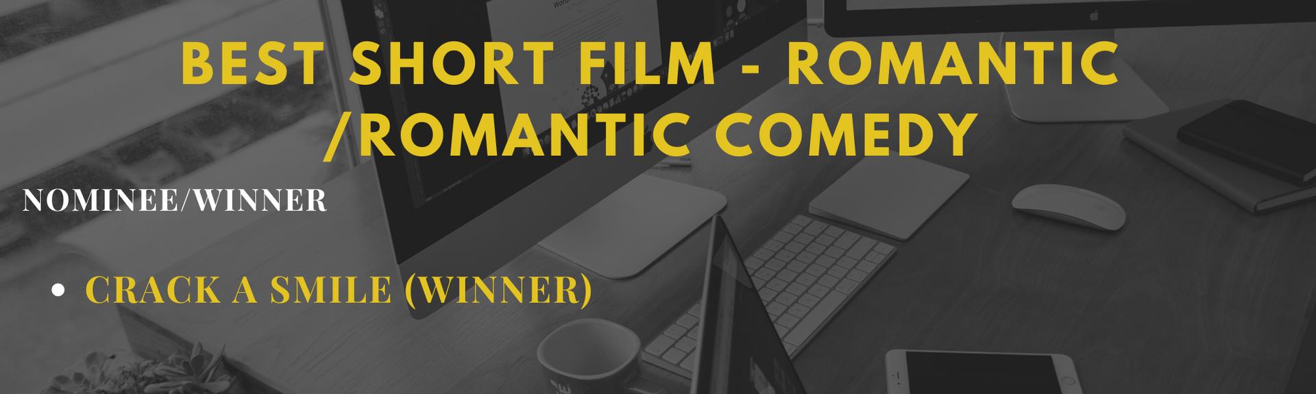 Best Short Film - Romantic/Romantic Comed