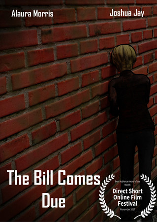 The Bill Comes Due - Best Audience Choice Award OF The Month (November 2017)