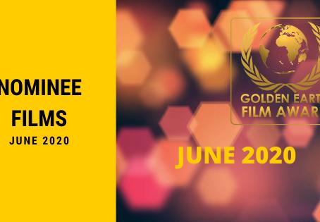 Golden Earth Film Award Nominees of June 2020.