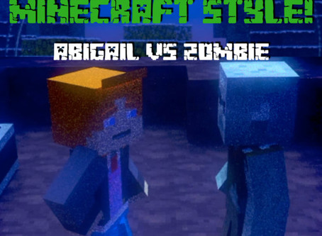 Love Minecraft Style! Abigail vs Zombie