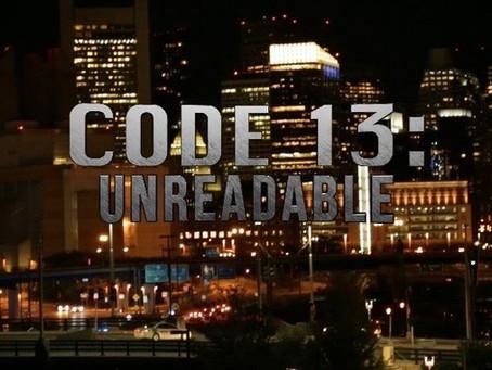 Code 13: Unreadable - Official (Trailer)
