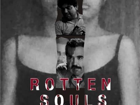 ROTTEN SOULS (Trailer)