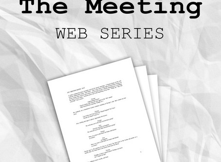 The Meeting: Webisode III - A Not So Funny Meeting