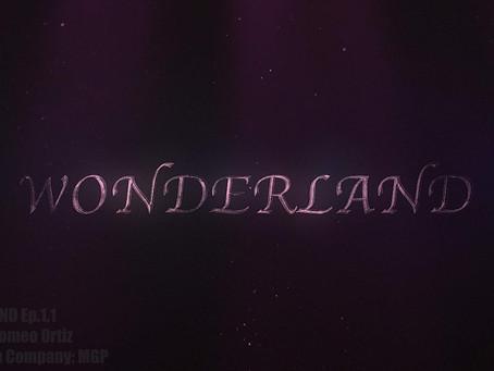 Wonderland: the series| Pilot (Trailer)