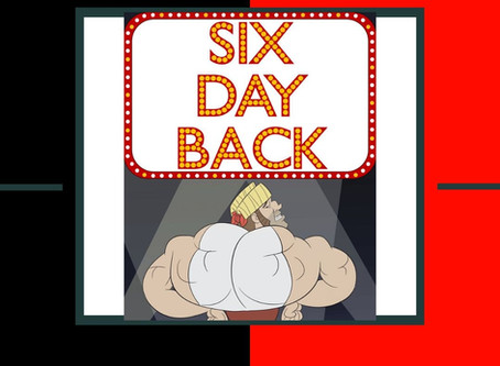 Six Day Back