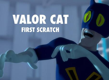 Valor Cat: First Scratch