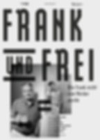 FRANK AND FREE - How Frank didn't become