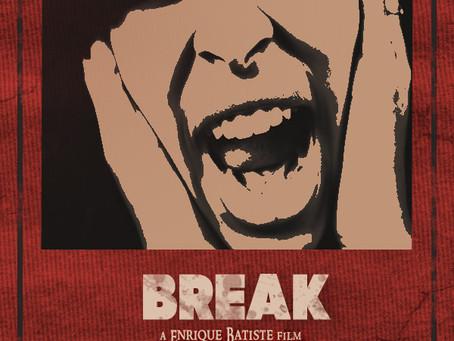 BREAK (Trailer)