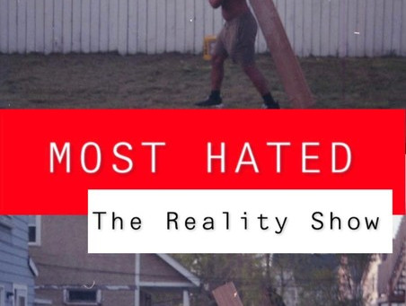 MOST HATED - The Reality Show