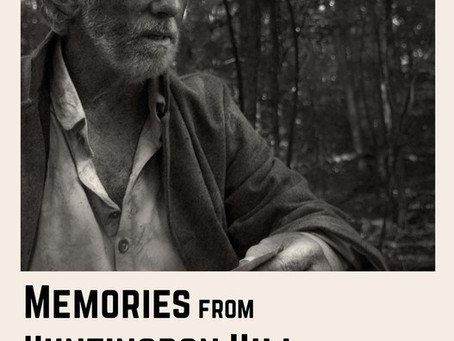 Memories from Huntingdon Hill (Trailer)