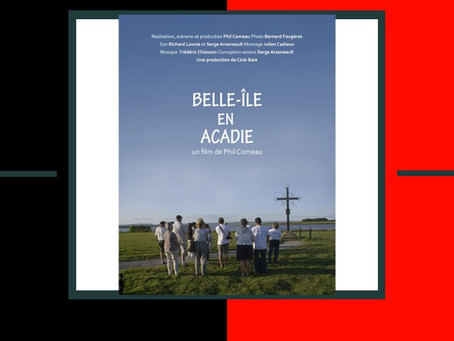 BELLE-ILE IN ACADIE (Trailer)