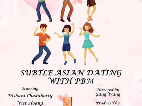 Subtle Asian Dating with PBM (Trailer)