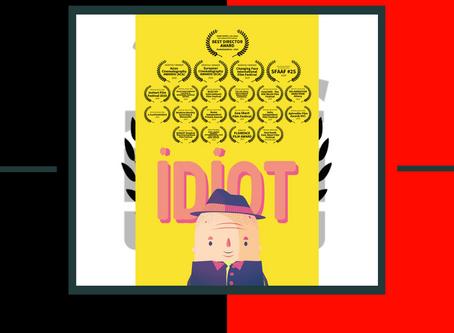 Idiot (Trailer)