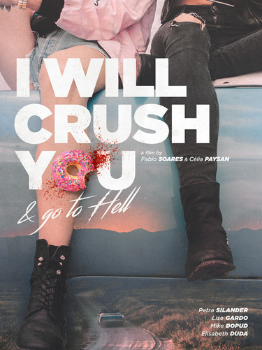 I Will Crush You & Go To Hell.jpg