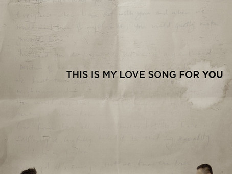 This is my love song for you