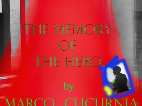 The memory of the hero