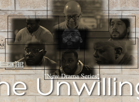 THE UNWILLING SERIES PILOT