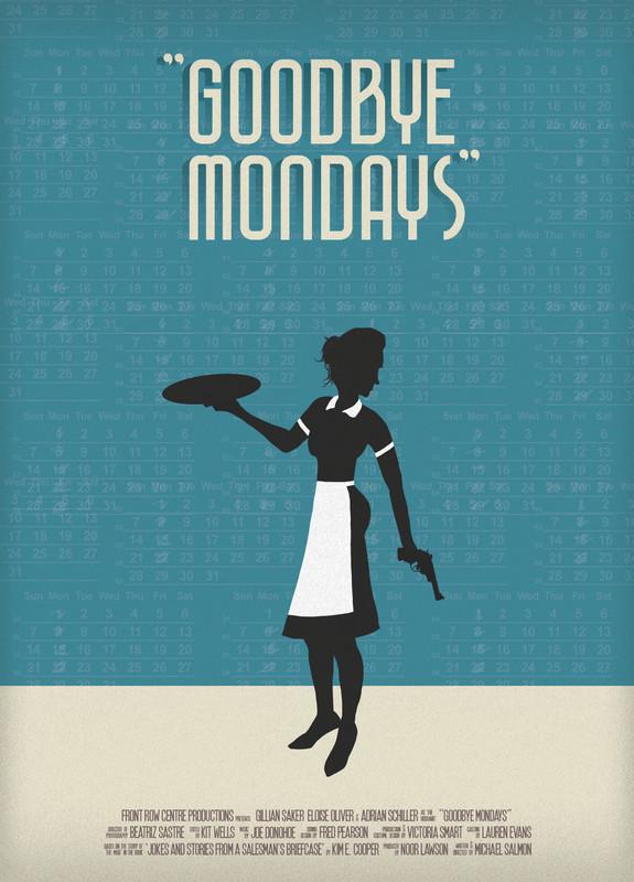 Goodbye Mondays (Trailer) - BEST JURY CHOICE AWARD OF THE MONTH (DECEMBER - 2018)