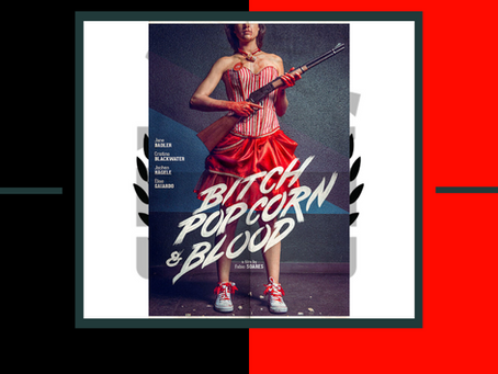 Bitch, Popcorn & Blood (Trailer)
