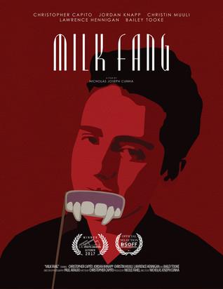 Milk Fang - Best Short Film Of The Month  (OCTOBER 2017)