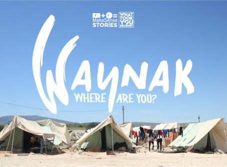 Waynak: Where Are You?